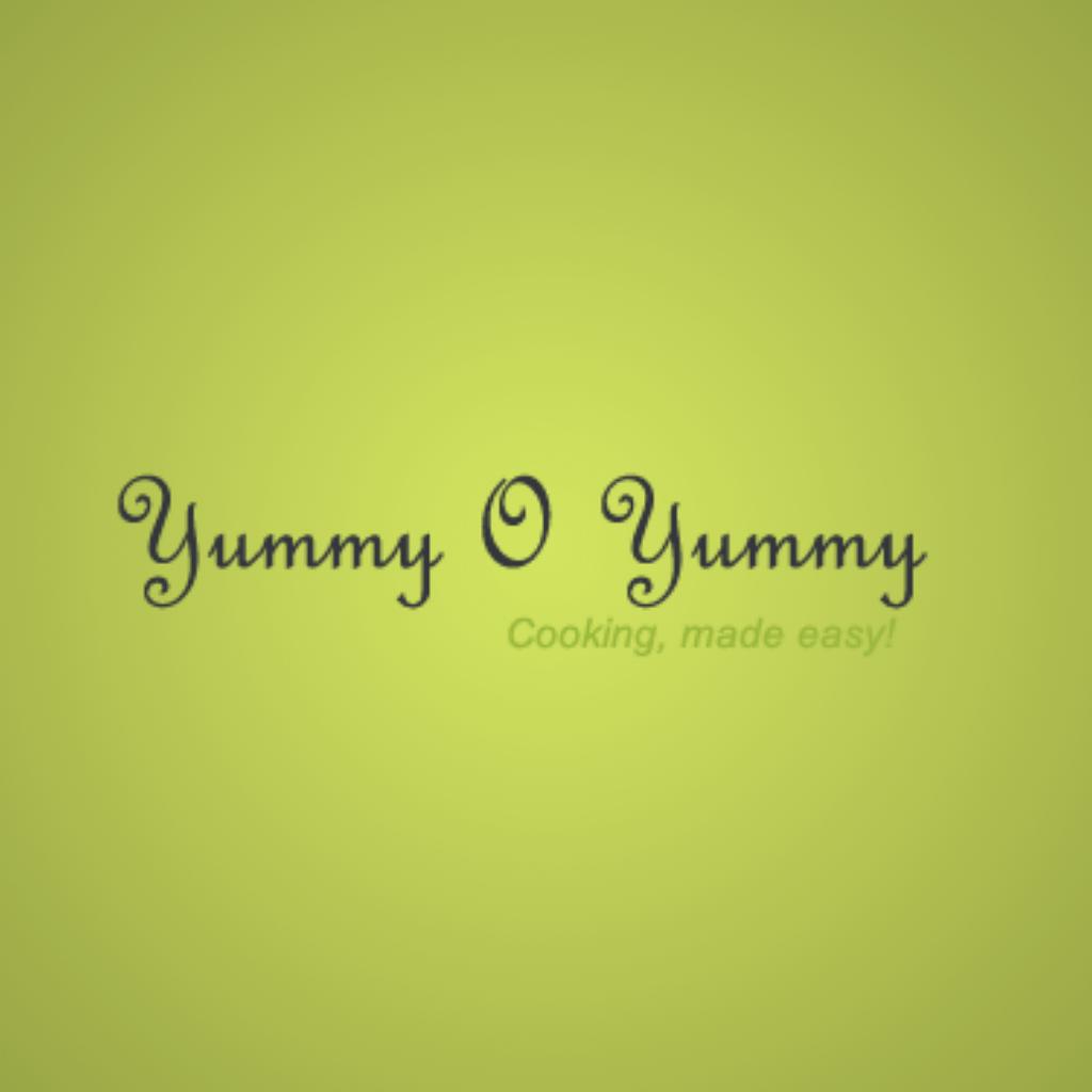 Yummy O Yummy